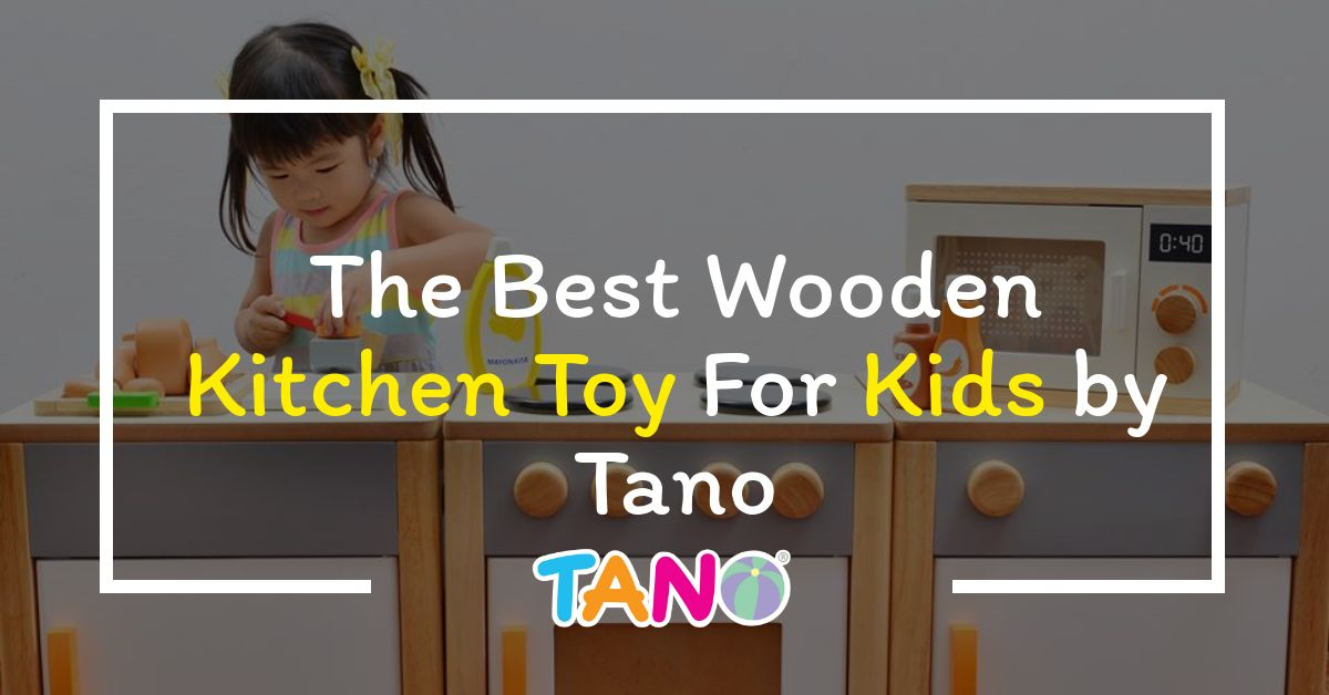 Best Wooden Kitchen Toy For Kids by Tano 1