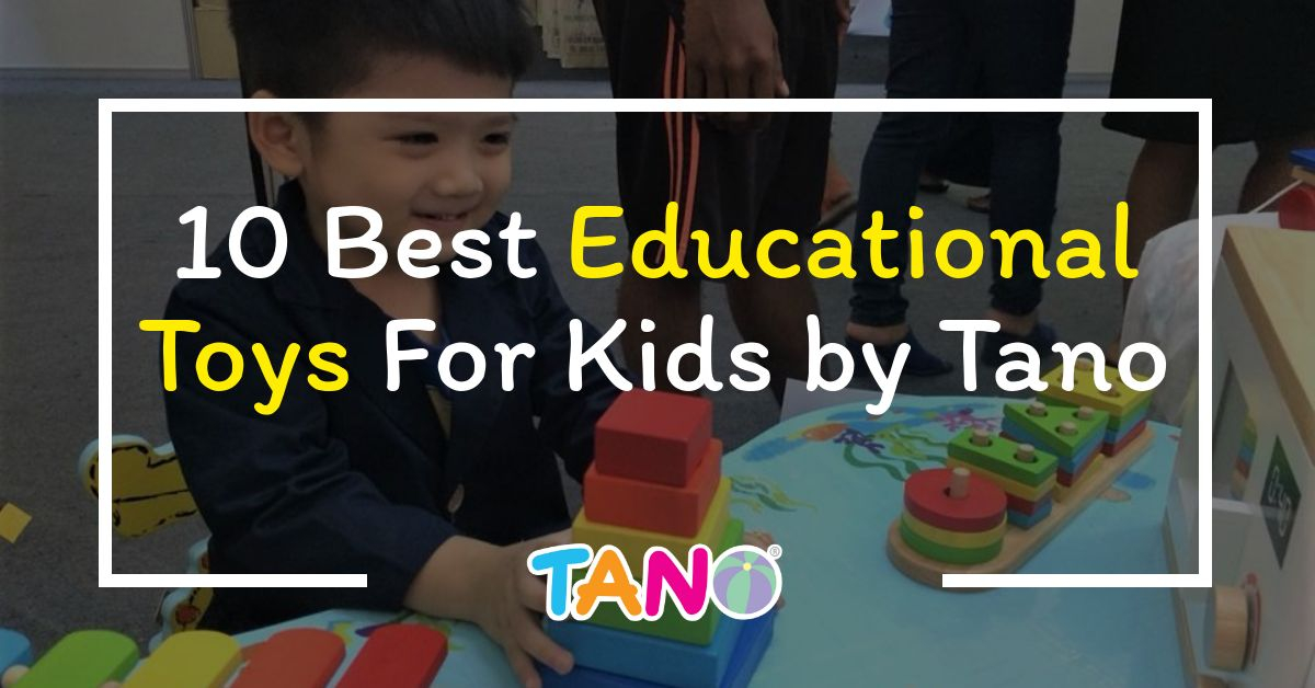 10 Best Educational Toys For Kids by Tano 1